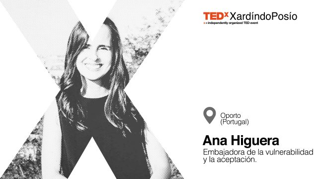 TEDxXardindoPosio_speaker_AnaHiguera