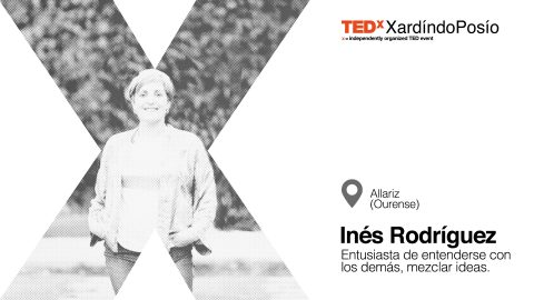 TEDxXardindoPosio_speaker_InesRodriguez